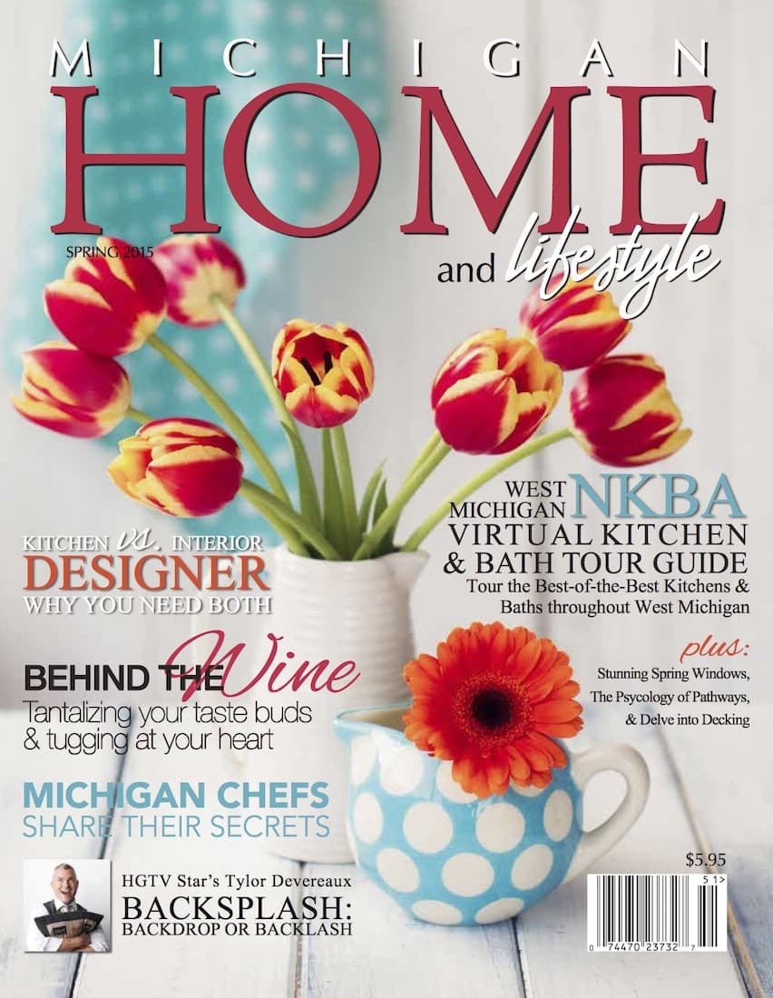 Spring 2015 - Michigan Home and Lifestyle Magazine