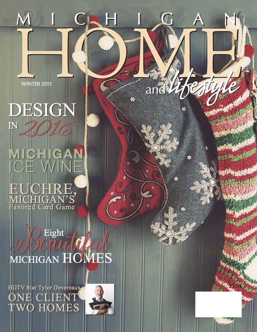 winter 2015 michigan home and lifestyle michigan home and lifestyle magazine. Black Bedroom Furniture Sets. Home Design Ideas