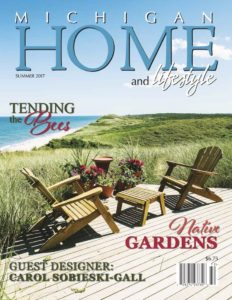 Summer 2017 - Michigan Home and Lifestyle Magazine